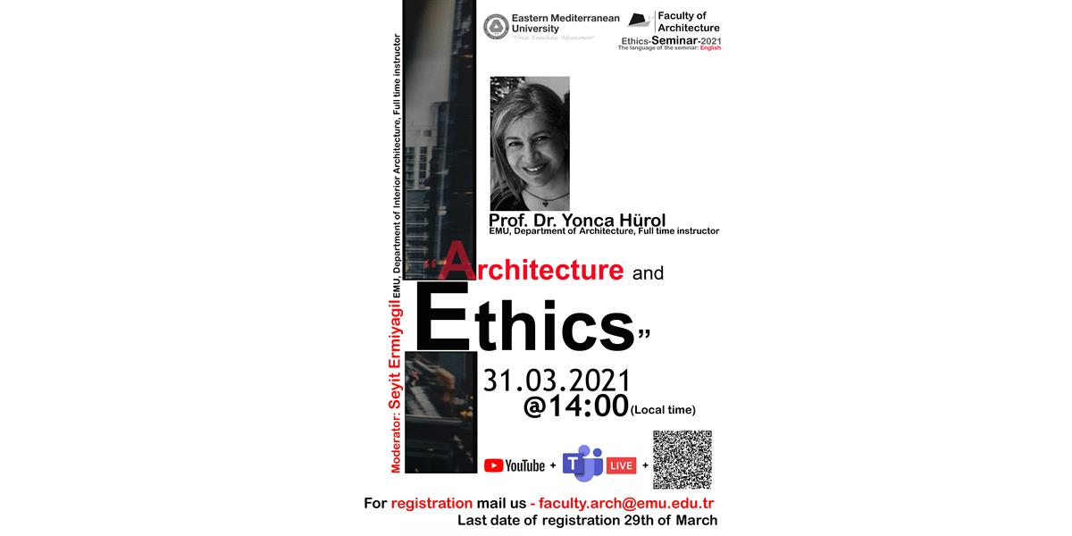 Ethics and Architecture by Prof.Dr. Yonca Hürol