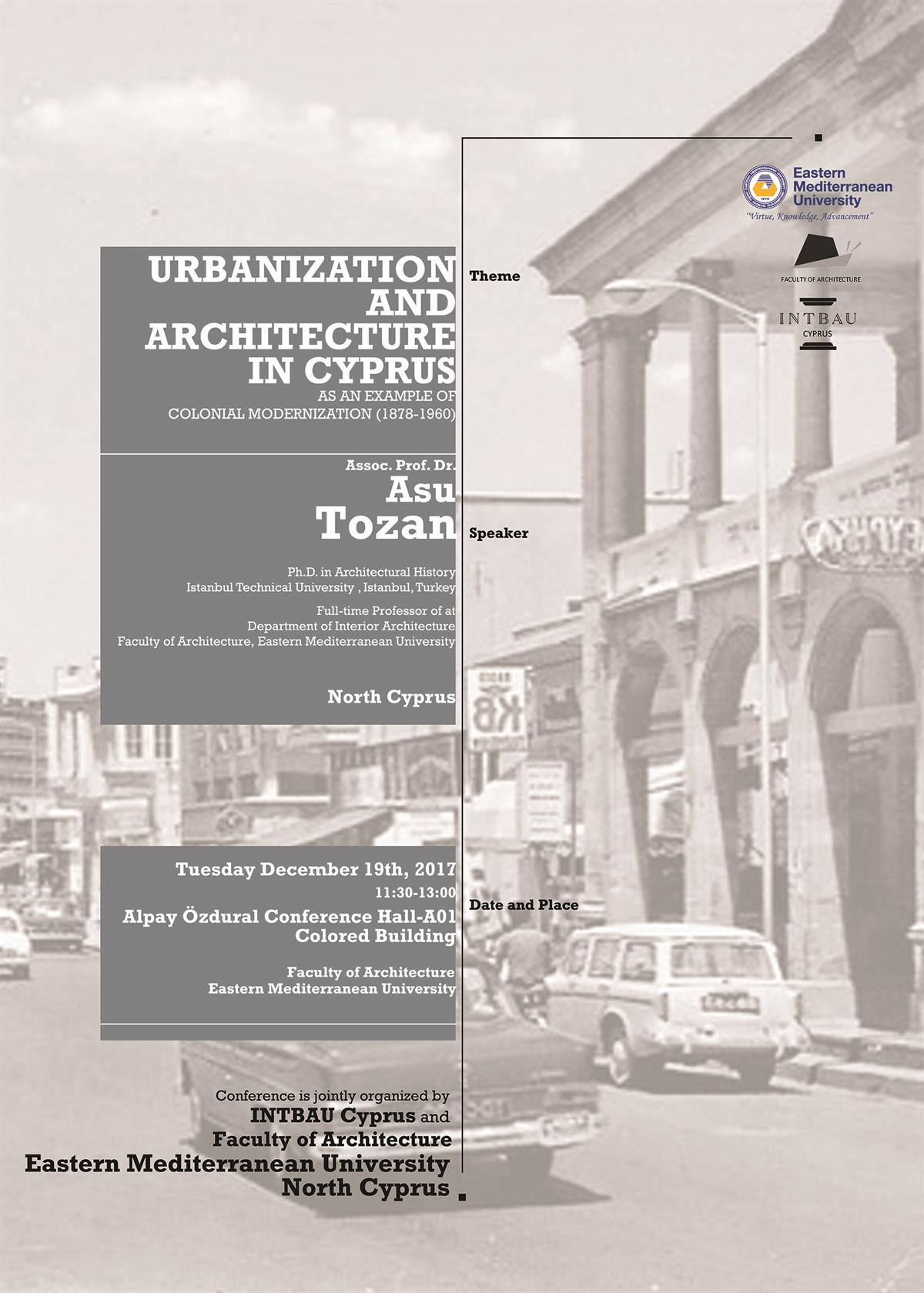 "Cultural Heritage Lecture Series 2: ""URBANIZATION AND ARCHITECTURE IN CYPRUS""."