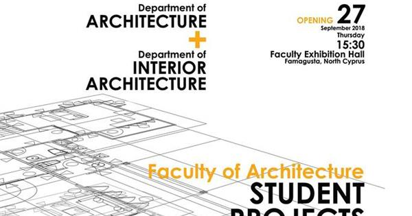 "Faculty of Architecture, ""Student Projects Exhibition"""